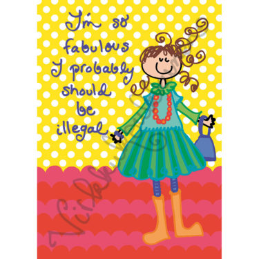 "Postikortti  ""I'm so fabulous I probably should be illegal"" 433"