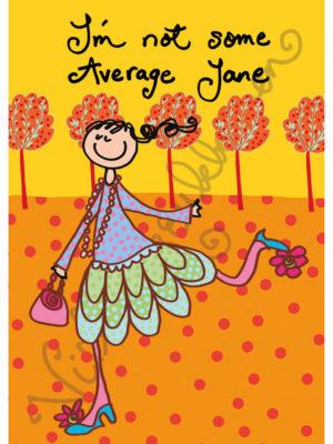 """Postikortti """"I'm not some Average Jane"""" 437"""