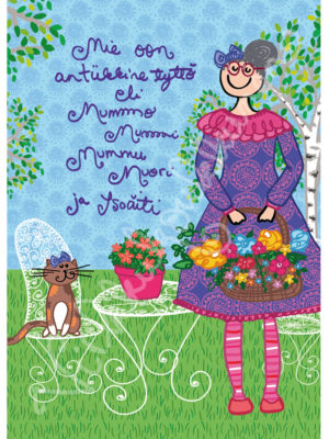 """Postikortti """"Mie oon antiikkine tyttö eli Mummo Mummi Mummu Muori ja Isoäiti"""" 476"""